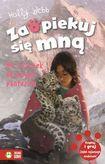 Książka Zaopiekuj się mną. Na ratunek śnieżnym panterom
