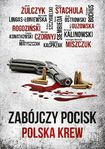 Książka Zabójczy Pocisk. Polska krew.