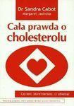 Książka Cała prawda o cholesterolu