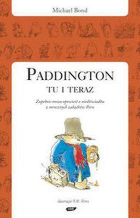 Książka Paddington tu i teraz