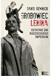 Książka Grobowiec Lenina : [ostatnie dni radzieckiego imperium]