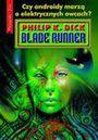 Książka Blade Runner : czy androidy marzą o elektrycznych owcach?