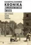 Książka Kronika zamordowanego świata. Żydzi w Krakowie w czasie okupacji niemieckiej