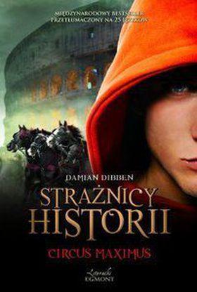 Książka Strażnicy historii. Circus Maximus