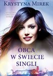 Książka Obca w świecie singli