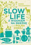 Książka Slow Life z widokiem na Śnieżkę, czyli Polna Zdrój