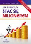Książka Jak z bankruta stać się milionerem