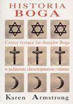 Książka Historia Boga  4000 lat dziejów Boga w judaizmie, chrześcijaństwie i islamie