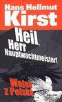 Książka Heil, Herr Hauptwachtmeister! Wojna z Polską