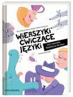 Książka Wierszyki ćwiczące języki, czyli rymowanki logopedyczne dla dzieci