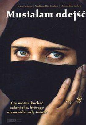Książka Musiałam odejść. Wspomnienia żony i syna Osamy bin Ladena