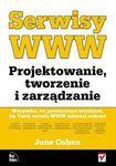 Książka Serwisy WWW : projektowanie, tworzenie i zarządzanie : wszystko, co powinieneś wiedzieć, by Twój serwis WWW odniósł sukces