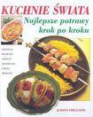 Książka Kuchnie świata : najlepsze potrawy krok po kroku [Francja, Włochy, Grecja, Hiszpania, Chiny, Meksyk]