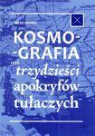 Książka Kosmografia, czyli trzydzieści apokryfów tułaczych