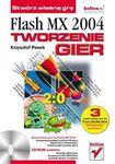 Książka Flash MX 2004 : tworzenie gier