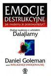 Książka Emocje destrukcyjne : jak możemy je przezwyciężyć ? : dialog naukowy z udziałem dalajlamy