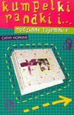 Książka Kumpelki, randki i... rodzinne tajemnice