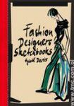 Książka Fashion Designers Sketchbooks