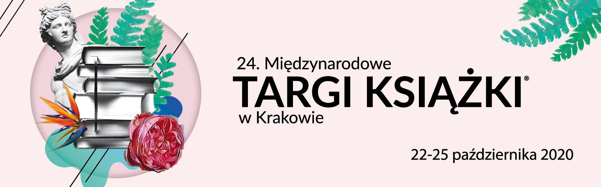 Międzynarodowe Targi Książki w Krakowie odbędą się stacjonarnie!