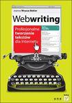 Książka Webwriting. Profesjonalne tworzenie tekstów dla Internetu