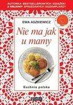 Książka Kuchnia polska. Nie ma jak u mamy