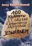 Książka 100 kłamstw J.T.Grossa o żydowskich sąsiadach i Jedwabnem