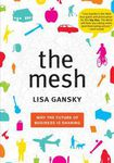Książka The Mesh: Why the Future of Business Is Sharing