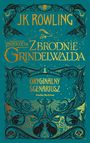 Książka Fantastyczne zwierzęta: Zbrodnie Grindelwalda. Scenariusz oryginalny