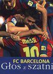 Książka FC Barcelona. Głos z szatni