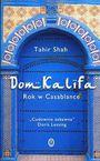 Książka Dom Kalifa. Rok w Casablance