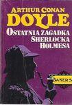 Książka Ostatnia zagadka Sherlocka Holmesa