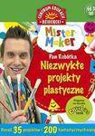 Książka Mister Maker (Pan Robótka). Niezwykłe projekty plastyczne