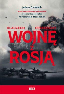 Książka Dlaczego przegramy wojnę z Rosją
