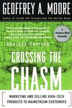 Książka Crossing the Chasm: Marketing and Selling High-Tech Products to Mainstream Customers