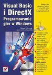 Książka Visual Basic i DirectX : programowanie gier w Windows