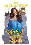 Książka Anka i piekło szczęścia