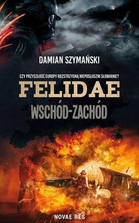Książka Felidae. Wschód-Zachód