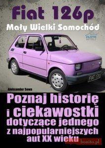 Fiat 126p - Mały Wielki Samochód - ebook