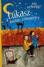 Książka Łukasz i kostur czarownicy