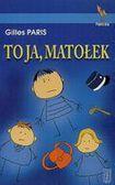 Książka To ja, Matołek
