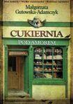 Książka Cukiernia pod Amorem. Zajezierscy