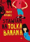 Książka Stawiam na Tolka Banana