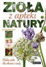 Książka Zioła z apteki natury