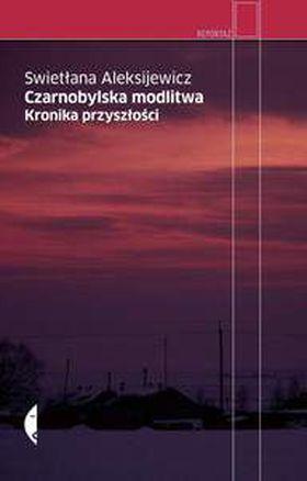 Książka Czarnobylska modlitwa. Kronika przyszłości