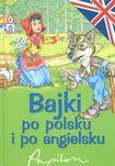 Książka Bajki po polsku i angielsku