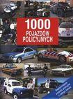 Książka 1000 pojazdów policyjnych. Najsłynniejsze pojazdy policyjne z całego świata