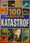 Książka 100 największych katastrof