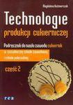 Książka Technologie produkcji cukierniczej podręcznik część 2