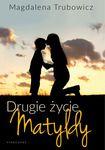 Książka Drugie życie Matyldy