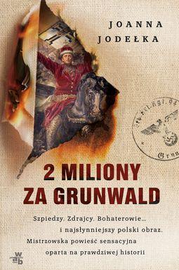 Książka 2 miliony za Grunwald